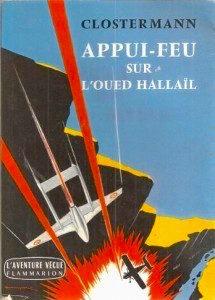 Pierre Clostermann - Appui-feu sur l'oued Hallaïl